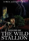 Legend of the Wild Stallion