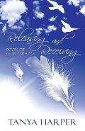 Releasing and Receiving: Book of Poetry and Songs