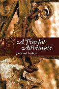 A Fearful Adventure