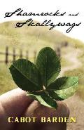 Shamrocks and Skallywags: (Paperback Edition)