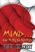 Mind...Overloaded