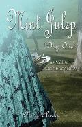 Mint Julep (Day One): As Told to Gracie Buckhalter (Paperback Edition)