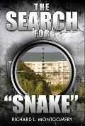 The Search for Snake: (Paperback Edition)