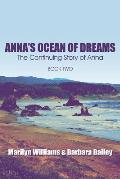 Anna's Ocean of Dreams: The Continuing Story of Anna: Book Two Paperback Edition)