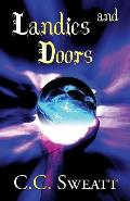 Landies and Doors: (Paperback Edition)