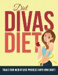Diet Divas Diet: Track Your Weight Loss Progress (with BMI Chart)