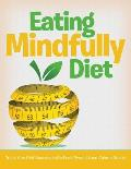 Eating Mindfully Diet: Track Your Diet Success (with Food Pyramid and Calorie Guide)