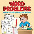 Word Problems Grade 2: Learn to Read for Big Kids