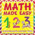 Math Made Easy: Kindergarten Activity Book
