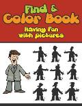 Find & Color Book: Having Fun with Pictures