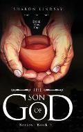 The Son of God Series: Book 5
