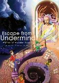 Escape from Undermind