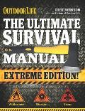 Ultimate Survival Manual Outdoor Life Revised Edition