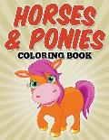 Horses & Ponies Coloring Book: Coloring Books for Kids