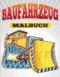 Baufahrzeug Malbuch