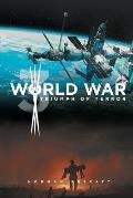 World War 3 Triumph of Terror
