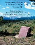Cemeteries and Remote Burials in Larimer County, Colorado, Volume III: Estes Park Area and Rocky Mountain National Park, Including Park Property in Gr