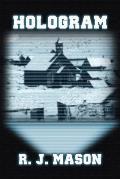 Hologram: (Paperback Edition)