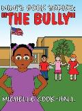 Mimi's Book Series: The Bully: (Hardluxe Edition)