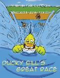 Ducky Bill's Great Race: (Paperback Edition)