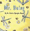 Mr. Daisy: (Hardluxe Edition)