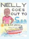 Nelly Goes Out to Sea: (Hardluxe Edition)