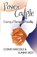 Power Couple: A Journey of Marriage and Friendship