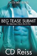 Beg Tease Submit - Books 1-3: Submission Series