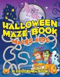 Halloween Maze Book: Mazes Kids