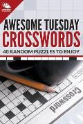 Awesome Tuesday Crosswords: 40 Random Puzzles to Enjoy