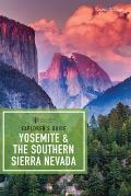 Explorers Guide Yosemite & the Southern Sierra Nevada