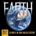 Earth: Planets in Our Solar System Children's Astronomy Edition
