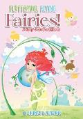 Fluttering, Flying Fairies! a Fancy Journal and Planner
