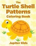 The Turtle Shell Patterns Coloring Book