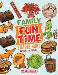 Family Fun Time Picture Hunt Activity Book