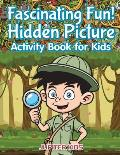 Fascinating Fun! Hidden Picture Activity Book for Kids