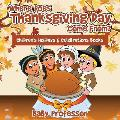Where Does Thanksgiving Day Come From? Children's Holidays & Celebrations Books