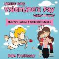Where Does Valentine's Day Come From? Children's Holidays & Celebrations Books