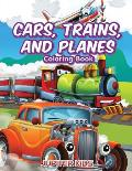 Cars, Trains, and Planes Coloring Book