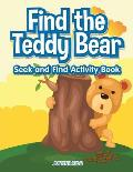 Find the Teddy Bear Seek and Find Activity Book