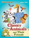 Cheery Animals and Their Friends Coloring Book