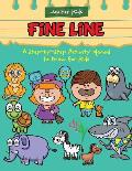 Fine Line: A Step-By-Step Activity Manual to Draw for Kids