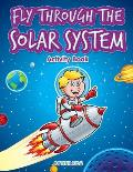 Fly Through the Solar System Activity Book