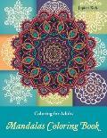 Coloring Books for Adults: Mandalas Coloring Book