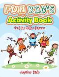 Fun Kid's Activity Book -- Find the Hidden Pictures