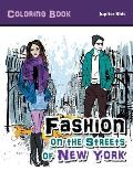 Fashion on the Streets of New York Coloring Book