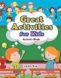 Great Activities for Kids Activity Book