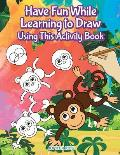 Have Fun While Learning to Draw Using This Activity Book