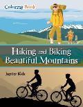 Hiking and Biking Beautiful Mountains Coloring Book