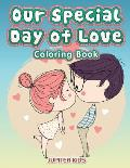 Our Special Day of Love Coloring Book